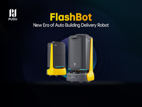 Pudu Robotics Unveils New Era Building Delivery Robot - FlashBot